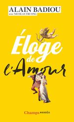 Vente EBooks : Éloge de l'amour  - Alain BADIOU - Nicolas TRUONG