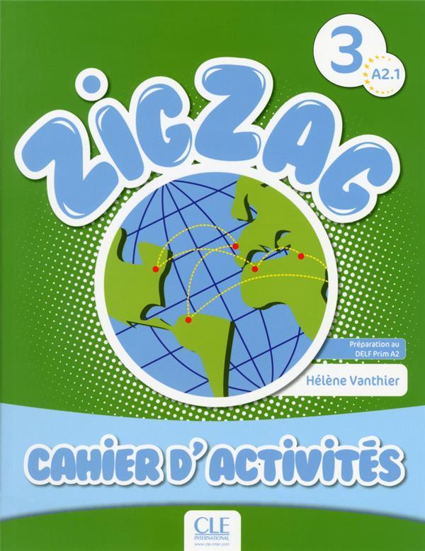 Methode Zigzag Niveau 3 Cahier D'Activites