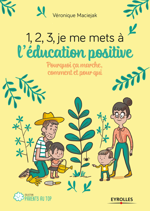 1, 2, 3, je me mets à l'éducation positive