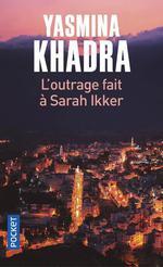 Couverture de L'Outrage Fait A Sarah Ikker