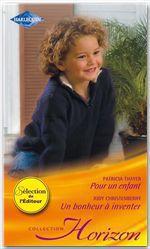 Vente Livre Numérique : Pour un enfant - Un bonheur à inventer  - Patricia Thayer - Judy Christenberry