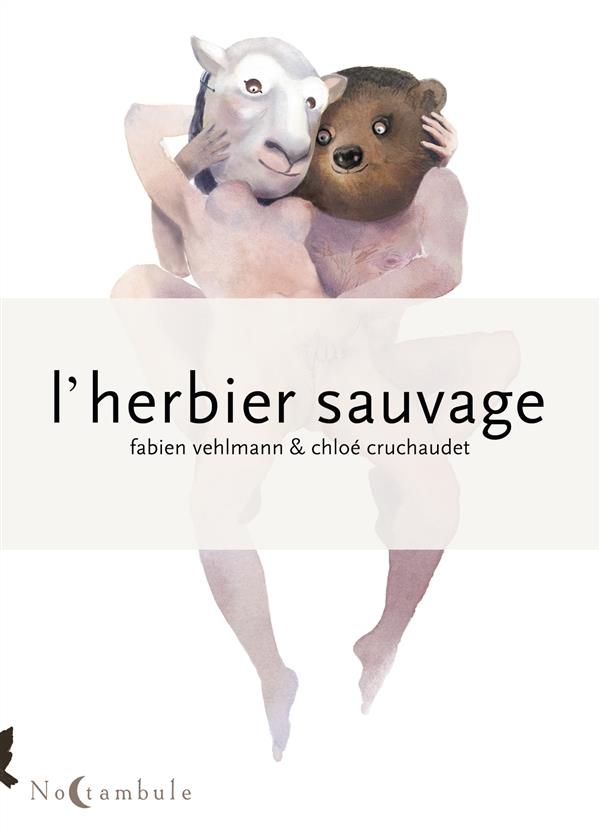 L'herbier sauvage t.1
