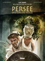 Vente Livre Numérique : Persée et la Gorgone Méduse  - Clotilde Bruneau - Giovanni Lorusso - Didier Poli - Stambecco - Luc Ferry