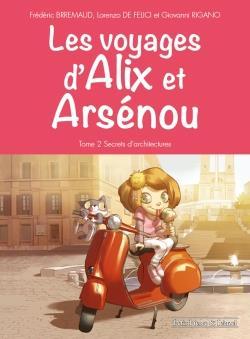Les voyages d'Alix et Arsenou t.2 ; secrets d'architecture