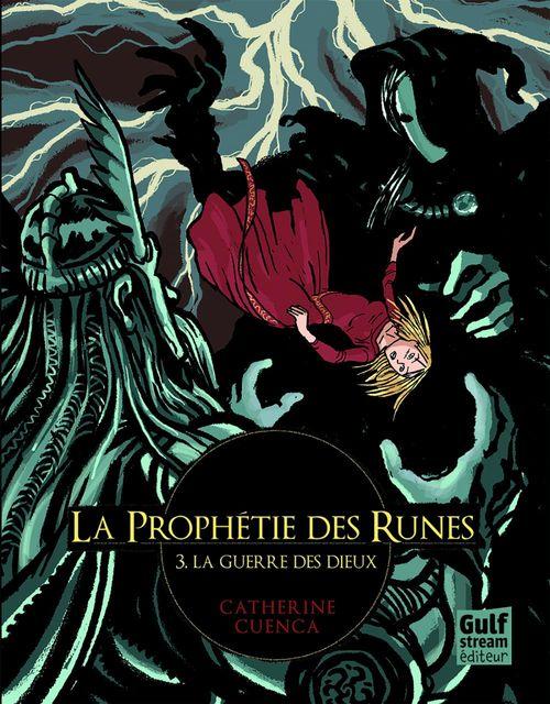 La prophétie des runes t.3 ; la guerre des dieux