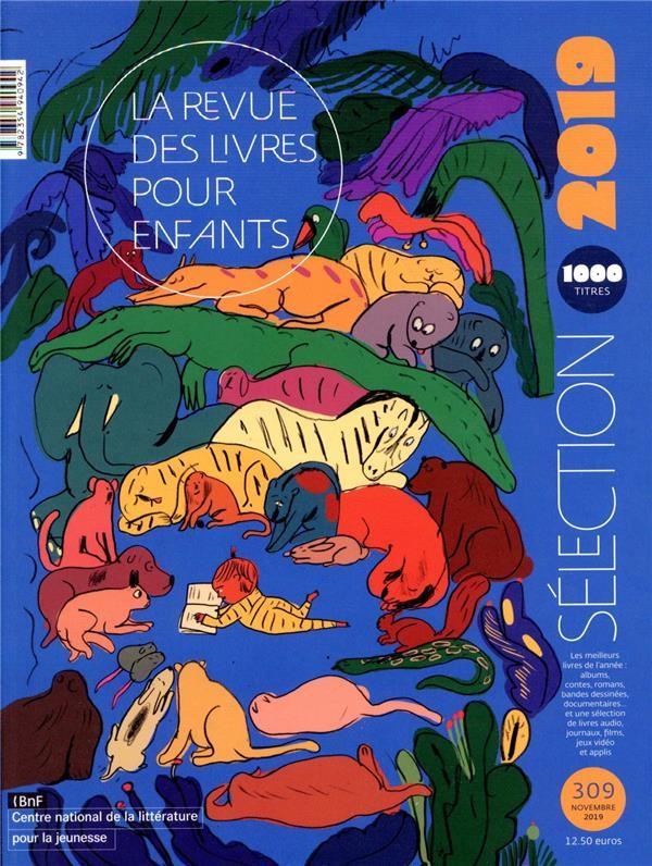 LA REVUE DES LIVRES POUR ENFANTS - SELECTION 2019