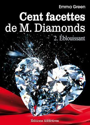 cent facettes de Mr. Diamonds t.2 ; éblouissant
