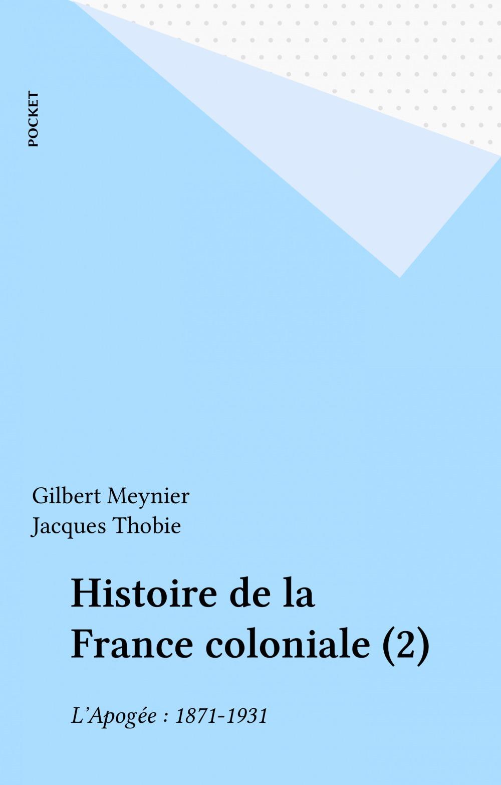 Histoire de la france coloniale t2
