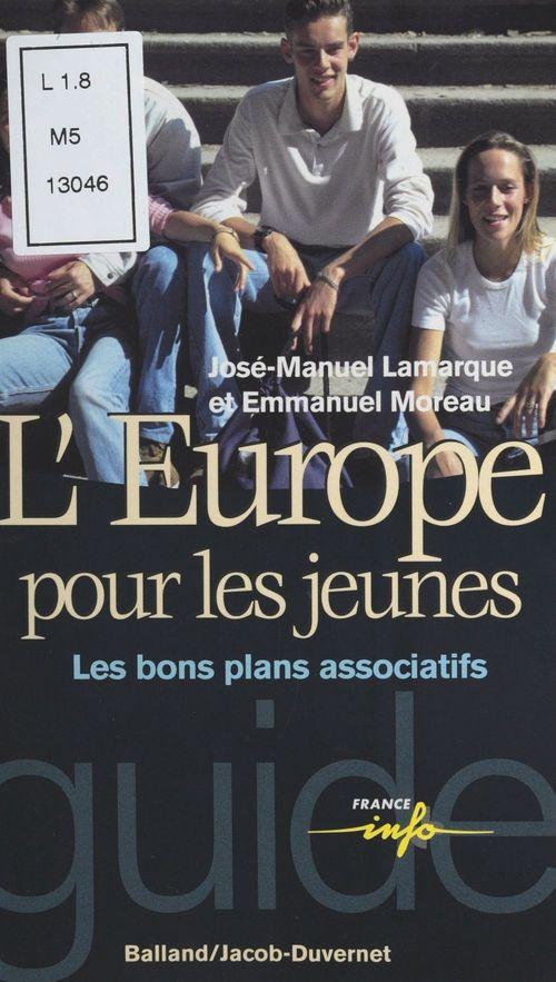 Comment devenir europeen : les bons plans a connaitre