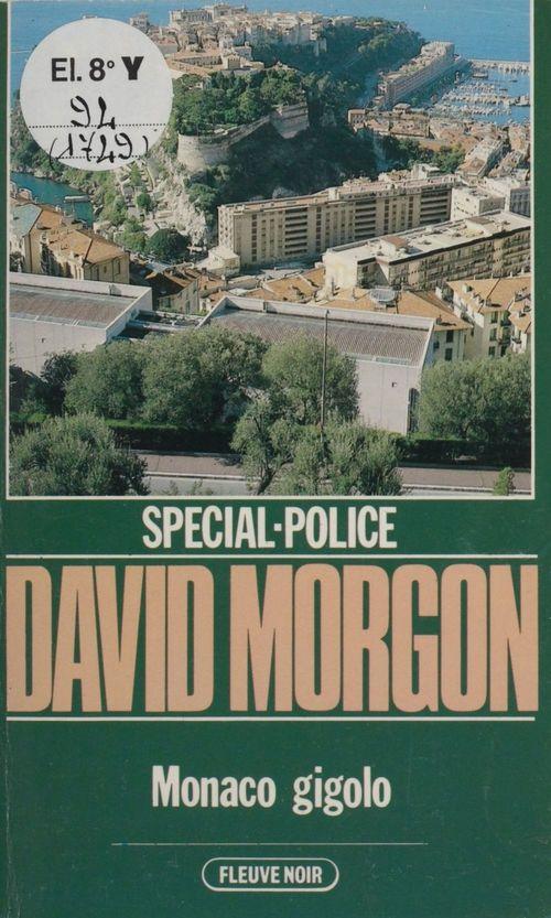 Spécial-police : Monaco gigolo  - David Morgon