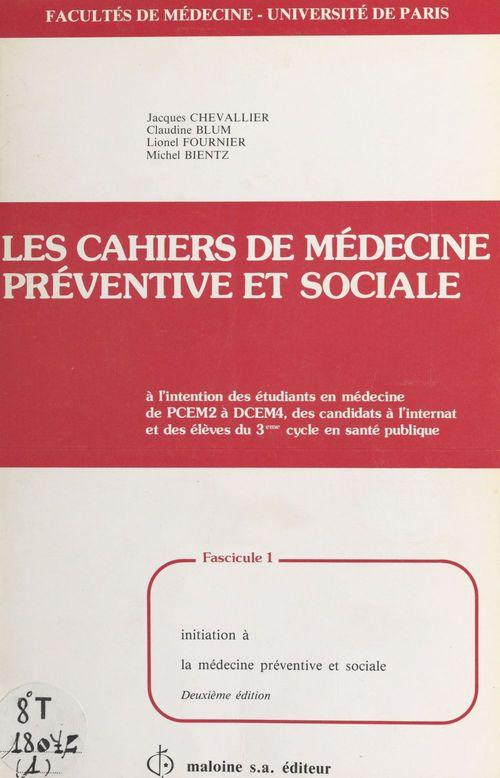 Cahiers de medecine preventive et sociale t.1