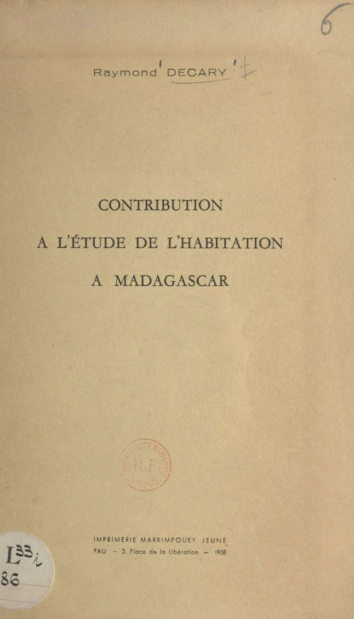 Contribution à l'étude de l'habitation à Madagascar