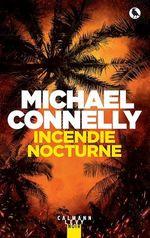 Vente Livre Numérique : Incendie nocturne  - Michael Connelly