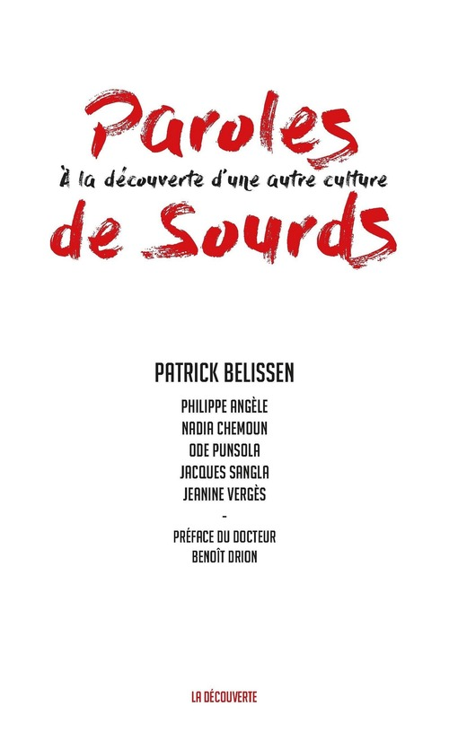 Paroles de sourds ; à la découverte d'une autre culture