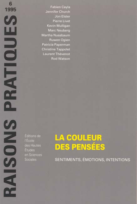 La couleur des pensees sentiments, emotions, intentions