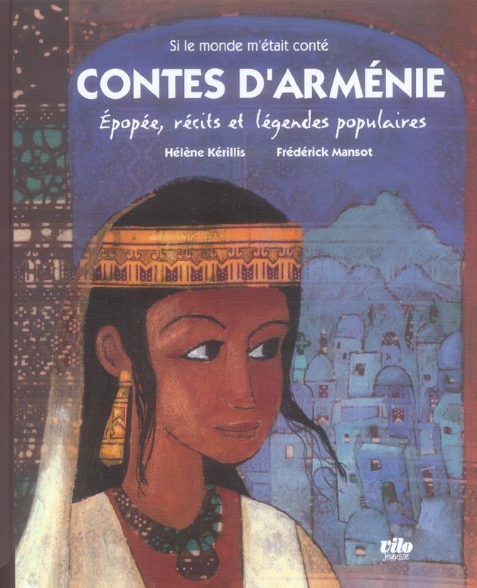 contes d'Arménie ; au pays de la reine anahit