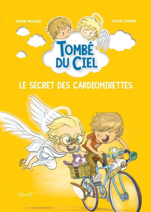 Tombé du ciel t.3 ; le secret des cardiomirettes