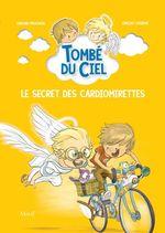 Vente Livre Numérique : Tombé du ciel T.3 ; le secret des cardiomirettes  - Edmond Prochain