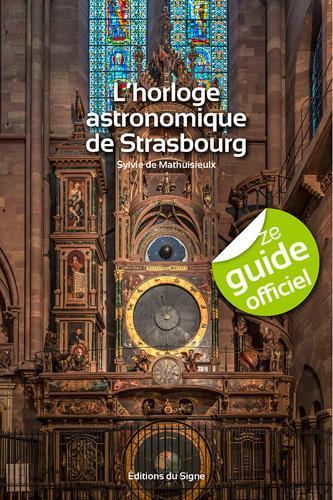L'horloge astronomique de Strasbourg