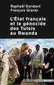 L´État français et le génocide des Tutsis au Rwanda  - Raphaël Doridant  - François Graner