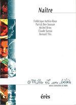 Vente EBooks : Naître - 1001 bb n°29  - Patrick Ben Soussan - Bernard THIS - Frédérique AUTHIER-ROUX