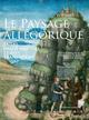 Le paysage allégorique  - Christophe Imbert  - Philippe Maupeu