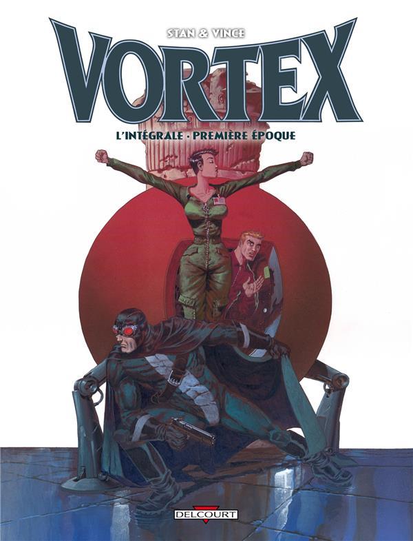 Vortex ; intégrale t.1 ; première époque