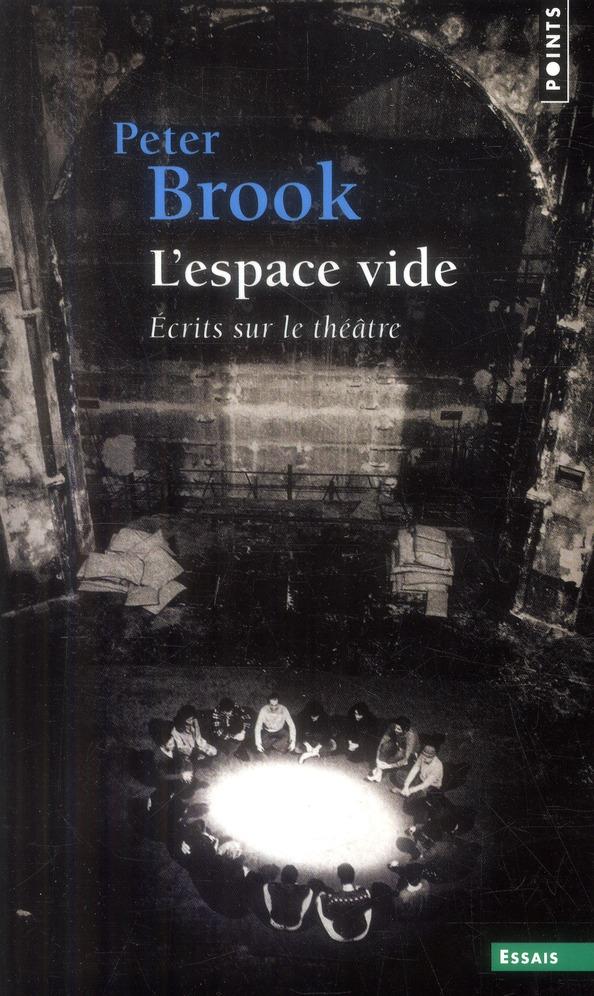 L'espace vide ; écrits sur le théâtre