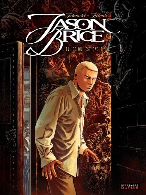 Jason Brice t.2 ; ce qui est caché