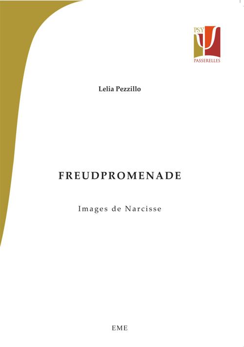 Freudpromenade ; images de Narcisse