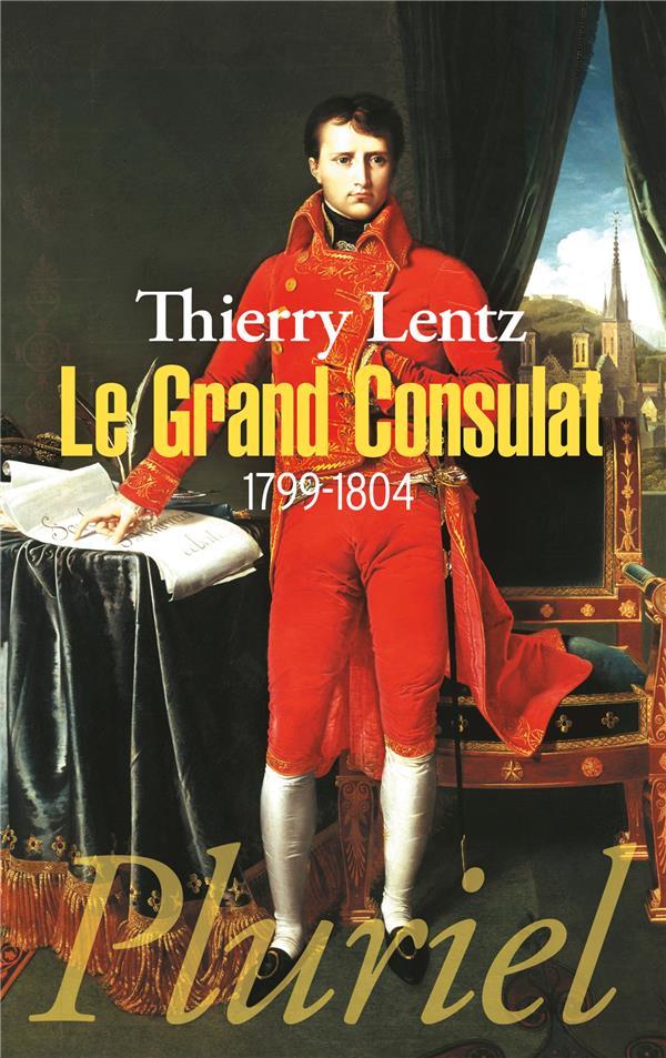 Le grand consulat (1799-1804)
