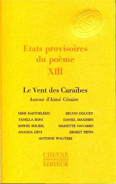 états Provisoires Du Poème Xiii Le Vent Des Caraïbes Autour Daimé Césaire Collectif Cheyne Grand Format Place Des Libraires