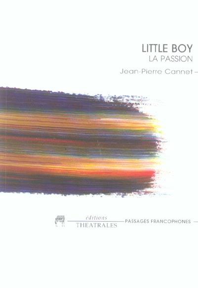 Little boy - la passion
