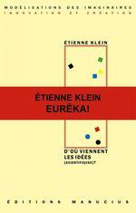 Vente EBooks : D'où viennent les idées (scientifiques) ?  - Etienne KLEIN