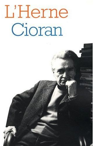 LES CAHIERS DE L'HERNE T.90 ; Cioran