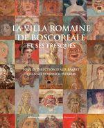 La villa romaine de Boscoreale  - Collectif