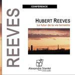 Vente AudioBook : Le futur de la vie terrestre  - Hubert Reeves