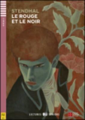 Rouge Et Le Noir (Le) + Cd Audio - Lectures Eli Seniors / B1