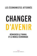 Vente EBooks : Changer d'avenir  - Économistes atterrés