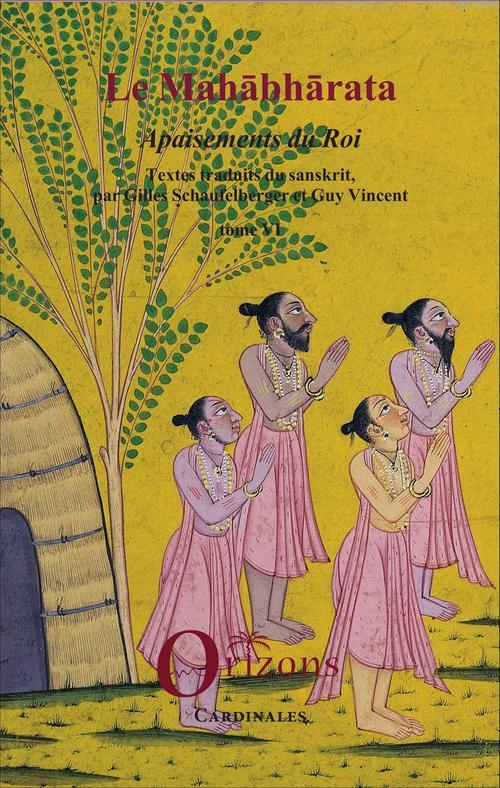 Mahabharata t.6 ; apaisements du roi
