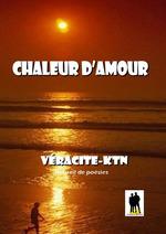 Chaleur d´amour  - Véracité-Ktn