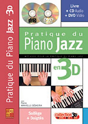Pratique du piano jazz en 3D ; solfège + doigtés