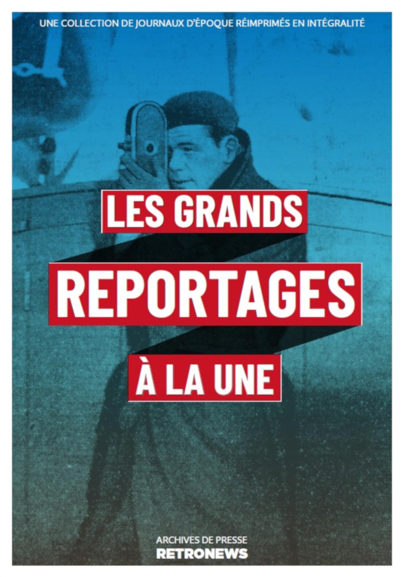 Les Grands Reportages à la une