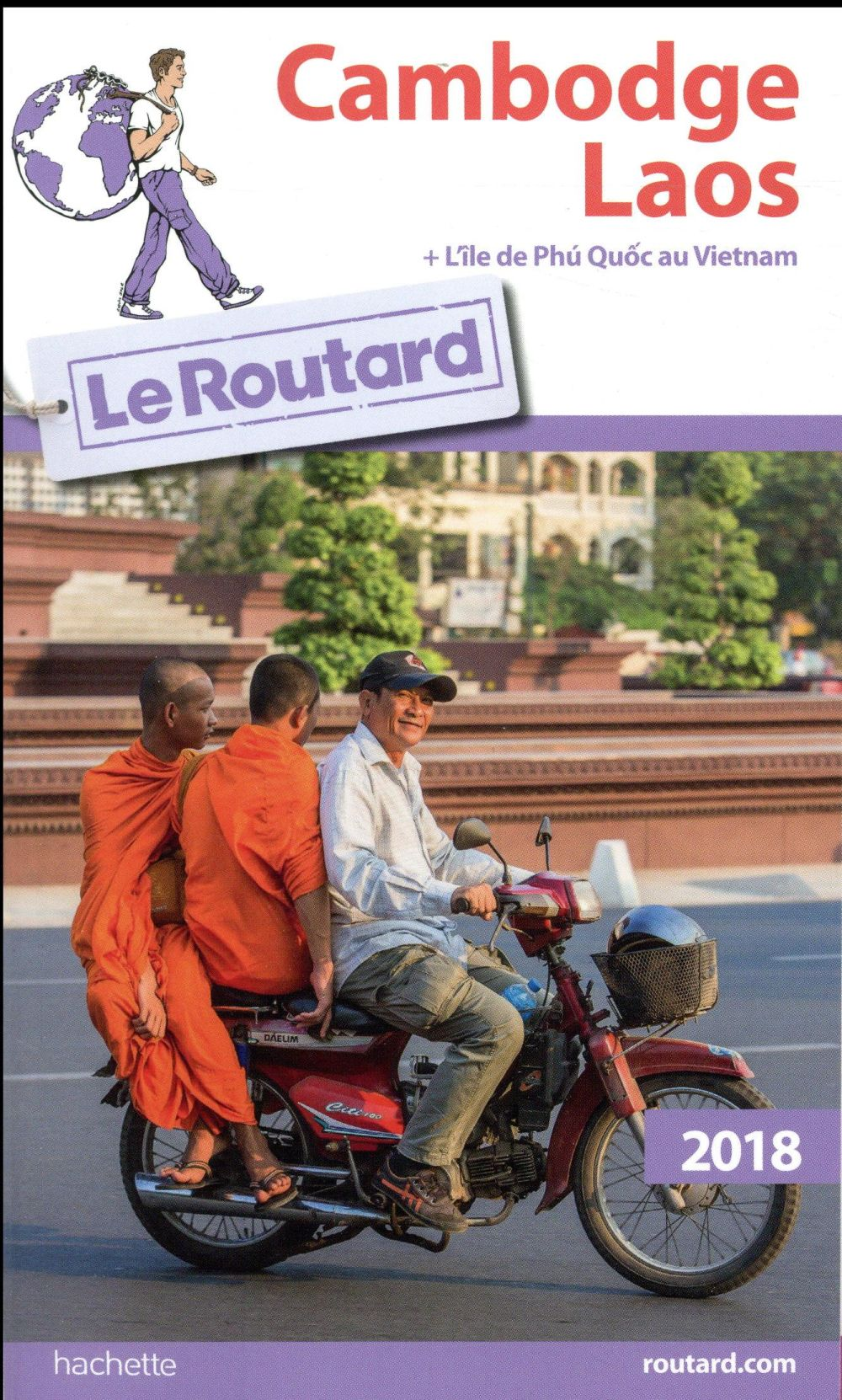 Guide Du Routard ; Cambodge, Laos (Edition 2018)
