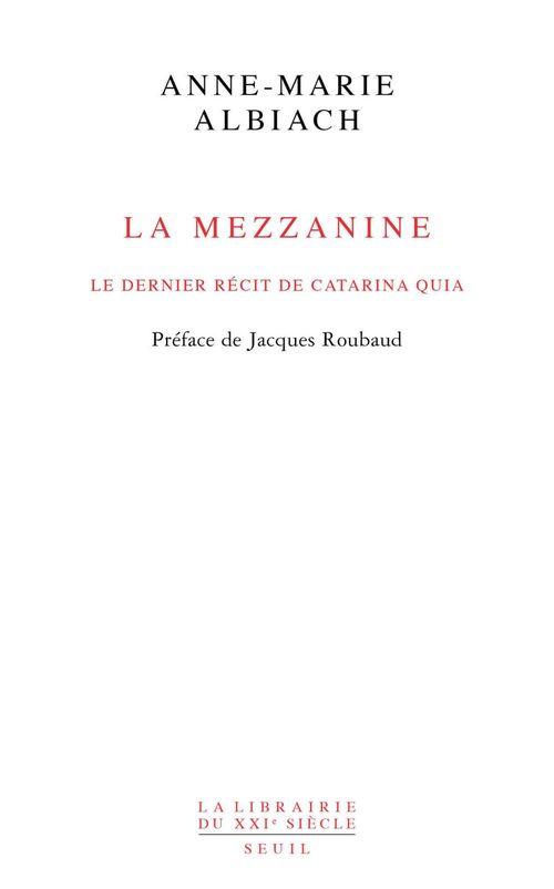La Mezzanine, le dernier récit de Catarina Quia