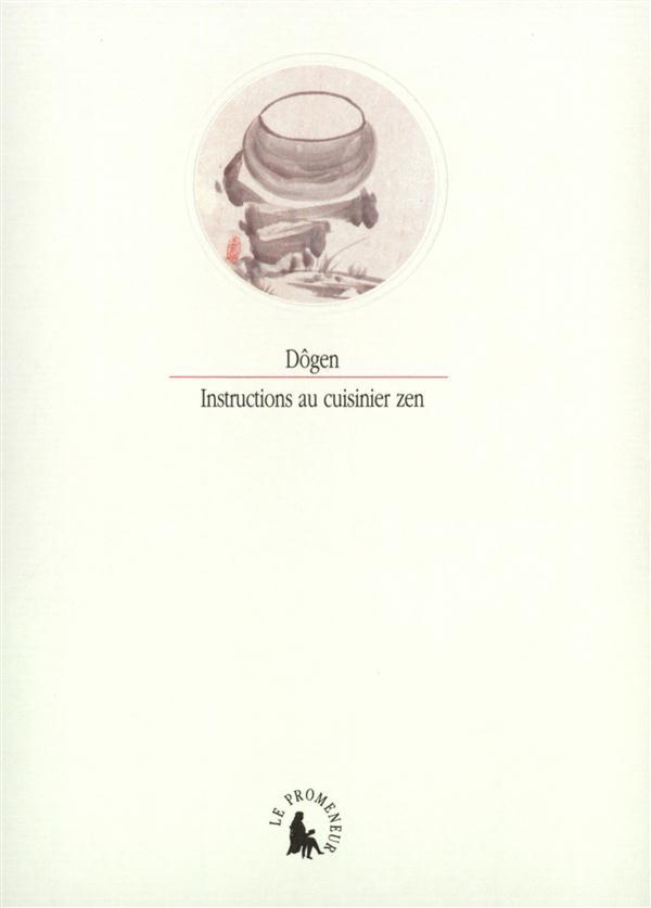 Instructions au cuisinier zen