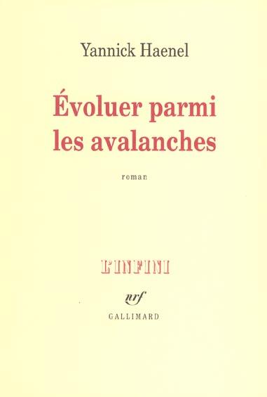 Evoluer parmi les avalanches