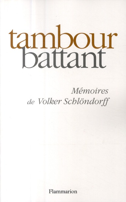 Tambour battant ; mémoires