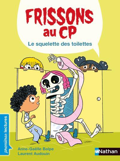 Frissons au CP ; le squelette des toilettes