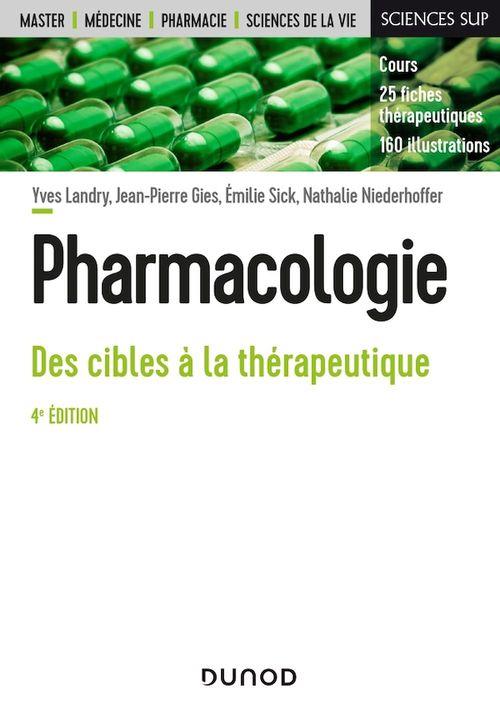 Pharmacologie; des cibles à la thérapeutique